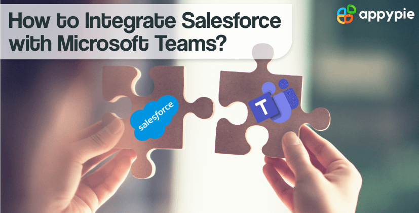 How to Integrate Salesforce with Microsoft Teams
